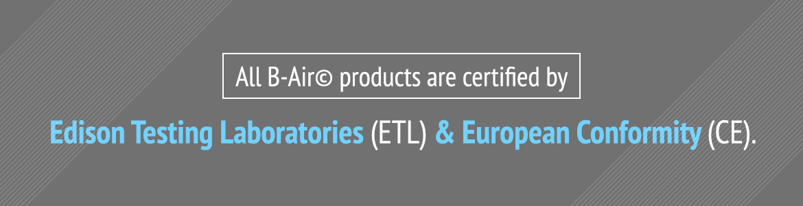 B-Air equipment is ETL-CE certified