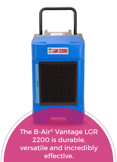 B-Air LGR 2200 Dehumidifier benefits
