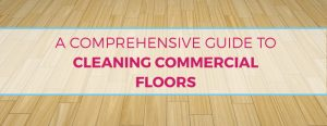 How to Clean Commercial Floors