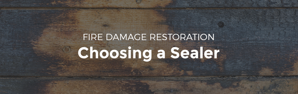 fire damage restoration sealer
